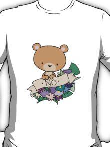 Brown Bear, NO! T-Shirt
