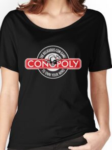 Conopoly—the religious con game! Women's Relaxed Fit T-Shirt