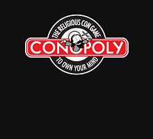 Conopoly—the religious con game! T-Shirt