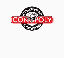 Conopoly—the religious con game! Unisex T-Shirt