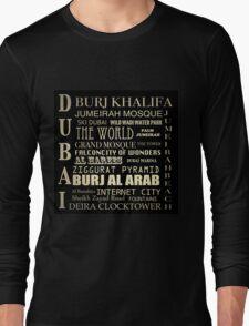 Dubai Famous Landmarks  Long Sleeve T-Shirt