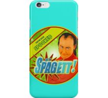 SPAGETT! iPhone Case/Skin