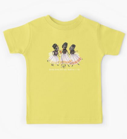 The Queen Bees sing, Honey, honey, how You Thrill Me a-Ha. Kids Tee