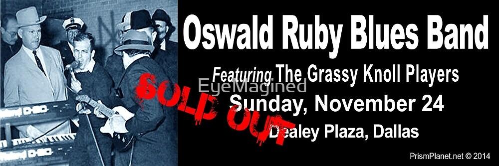 Oswald Ruby Blues Band by EyeMagined