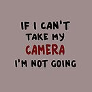 If I can't take my camera... by FrankieCat