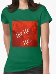 Ho ho ho Womens Fitted T-Shirt