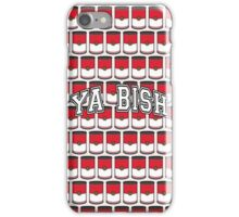 YA BISH iPhone Case/Skin