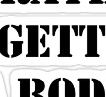 Right Now, I'd Rather Be Getting A Body Piercing - Black Text Sticker