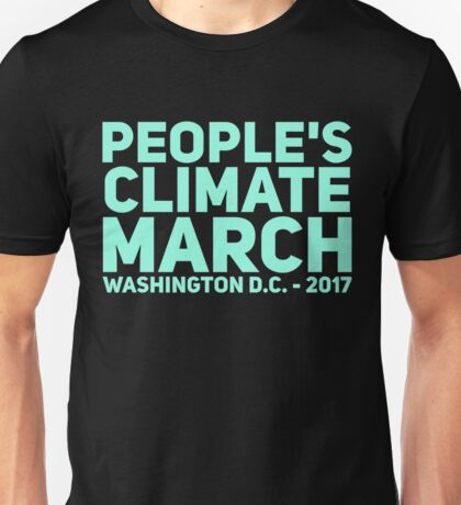 PEOPLE'S CLIMATE MARCH Unisex T-Shirt