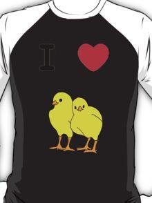 I Love Chicks T-Shirt