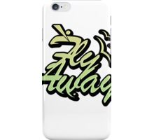 Fly Away. iPhone Case/Skin
