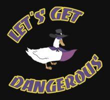 Let's Get Dangerous! Kids Tee