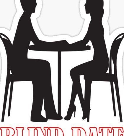 Blind Date-12 Sticker