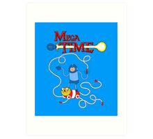 MEGA TIME! Art Print