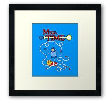 MEGA TIME! Framed Print