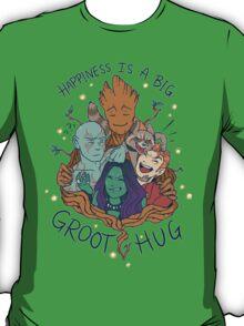 happiness is a big groot hug T-Shirt