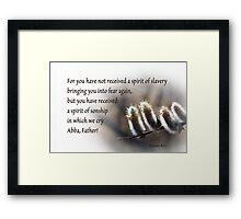 Slavery versus Sonship Framed Print