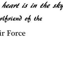Half my heart is in the sky - girlfriend Sticker