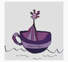 Silly Sailed Away In A Teacup by Monica Ellis