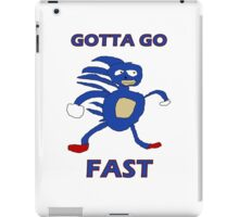 Sanic - Gotta go fast iPad Case/Skin