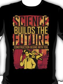 Science Builds The Future T-Shirt