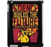 Science Builds The Future iPad Case/Skin
