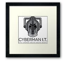 Cyberman I.T. Framed Print
