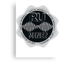 R U Mine? Gry/Blk/Blk Canvas Print