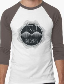 R U Mine? Gry/Blk/Blk Men's Baseball ¾ T-Shirt
