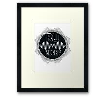 R U Mine? Gry/Wht/Black Framed Print