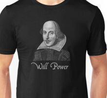 William Shakespeare Will Power Unisex T-Shirt