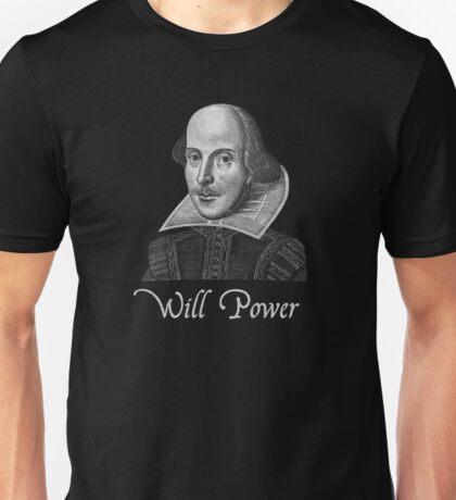 William Shakespeare Will Power Unisex T-Shirt