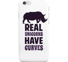 Real Unicorns Have Curves iPhone Case/Skin