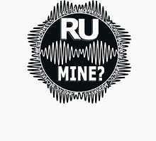 R U Mine? White Text, Blk/Wht Unisex T-Shirt