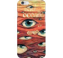 Oceans of Eyes iPhone Case/Skin