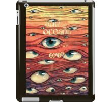 Oceans of Eyes iPad Case/Skin