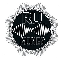 R U Mine? Gry/Wht/Black by psycheincolour