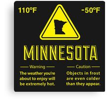 Minnesota Extreme Warning Canvas Print