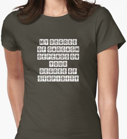 Sarcasm Womens Fitted T-Shirt