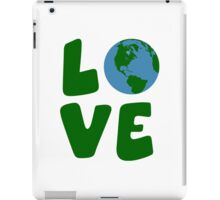 Love the Mother Earth Planet iPad Case/Skin