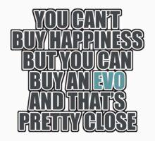 Happiness is EVO by TswizzleEG