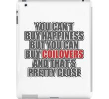 Happiness is Coilovers iPad Case/Skin