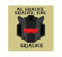 Me, Grimlock Art Print