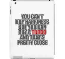 Happiness is Turbo iPad Case/Skin