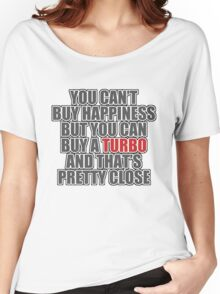 Happiness is Turbo Women's Relaxed Fit T-Shirt