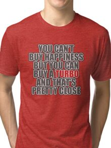 Happiness is Turbo Tri-blend T-Shirt