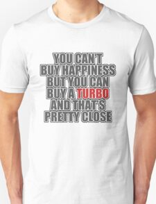 Happiness is Turbo T-Shirt