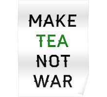 Tea not War Poster
