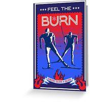 Feel the Burn cross country ski Greeting Card
