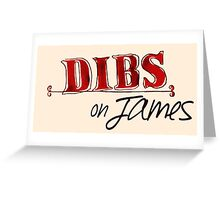 Dibs! On James Greeting Card